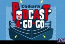 Video: CHIKARA Podcast-A-Go-Go – 11/10/14 – (Episode #390)