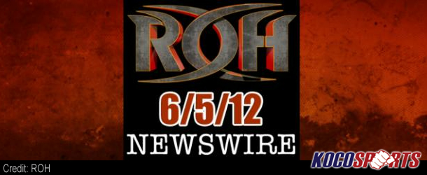 Video: ROH Newswire – 06/05/12 – (Full Show)