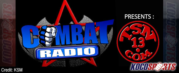 """Audio: Combat Radio presents Talking Sports – 07/10/13 – (Forrest Griffin; Chuck """"The Iceman"""" Lidell)"""