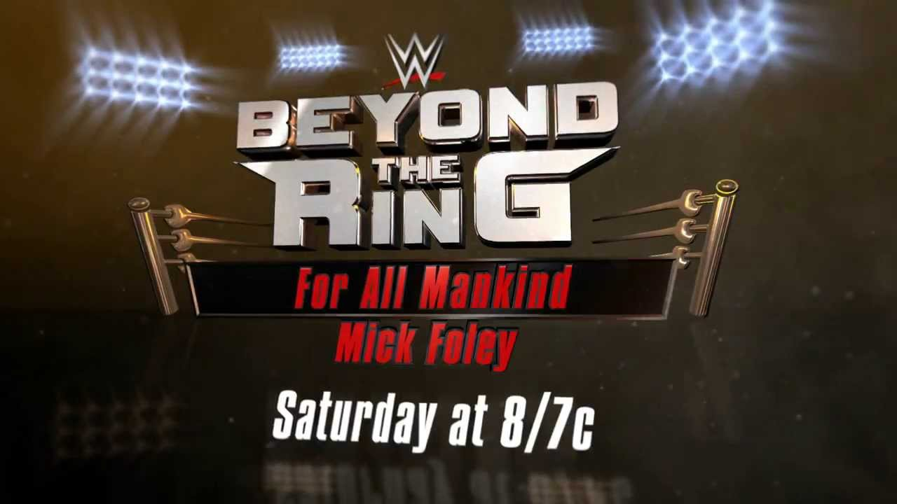 Beyond the Ring – For All Mankind: This Saturday on WWE Network
