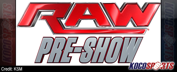 "Video: WWE Raw – ""Pre-Show"" – 06/30/14 – (Full Show)"