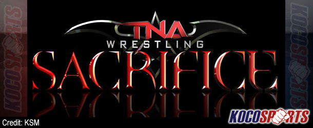 Video: Breaking coverage of TNA Sacrifice – 04/27/14 – (Live @ 8PM EST / 1AM GMT)