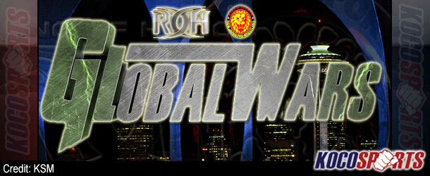 """ROH NJPW """"Global Wars"""" results – 05/10/14 – (Cole retains ROH World Championship!)"""