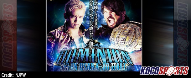 NJPW Dominion 7.5 results – 07/05/15 – (Multiple title changes; Announcement made for G1 Climax)