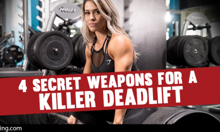 4 Secret Weapons for a Killer Deadlift