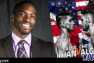 "Canadian Cruiserweight sensation, Denton Daley, breaks down this weekend's ""Amir Khan vs. Chris Algieri"" Spike TV fight!"