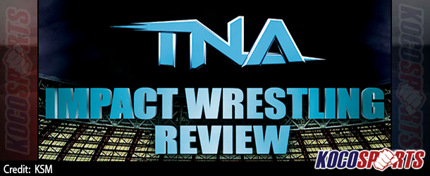 "Podcast: Koco's Corner – ""TNA Impact Wrestling"" review – 06/10/15 – (Did Kurt Angle retain the World Title?)"