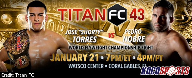 Titan FC 43 fight card will feature Jose Torres vs. Pedro Nobre for the Flyweight championship
