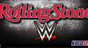 """Rolling Stone Magazine releases their WWE """"Best of the Rest of the Half-Year"""" Awards"""