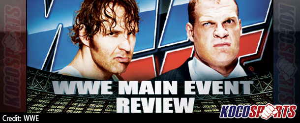 "Podcast: Koco's Corner – ""WWE Main Event"" Review – 11/25/14 – (Dean Ambrose vs. Kane)"
