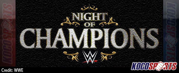 Video: Breaking coverage of WWE Night of Champions – 09/21/14 – (Live @ 8PM EST / 1AM GMT)
