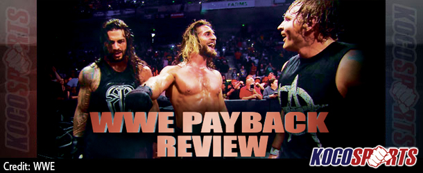 "Podcast: Koco's Corner – ""WWE Payback"" review – 05/17/15 – (Rollins vs. Ambrose vs. Reigns vs. Orton)"