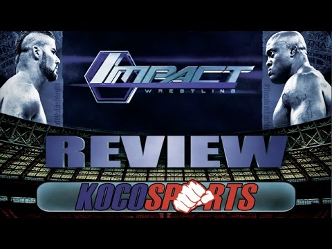 "Podcast: KocoSports – ""TNA Impact Wrestling"" Review – 03/20/15 – (World Heavyweight Championship Match)"