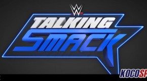 Video: WWE Talking Smack – 05/09/17 – (Full Show)