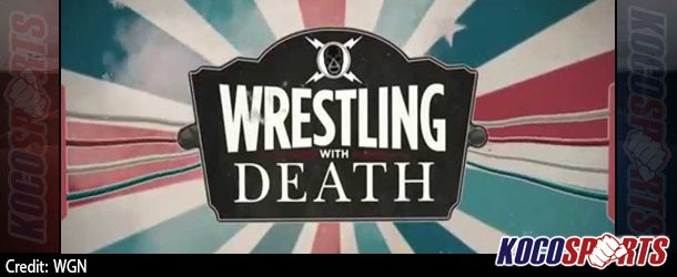 "Video: WGN announces the addition of new ""Wrestling with Death"" reality show to their network lineup in 2015"